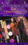 VIP Protector by Patricia Rosemoor