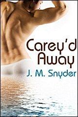 Carey'd Away by J.M. Snyder