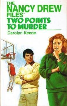 Two Points to Murder (Nancy Drew Files, #8)
