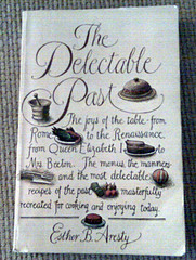 The Delectable Past by Esther B. Aresty