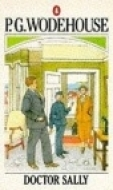 Doctor Sally by P.G. Wodehouse
