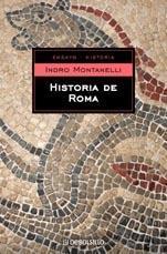 Historia de Roma / Rome History by Indro Montanelli