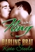 Darling Brat (Melt My Heart, #2)
