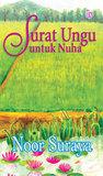 Surat Ungu untuk Nuha by Noor Suraya