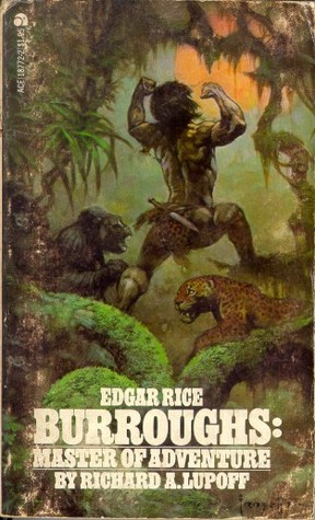Edgar Rice Burroughs  by Richard A. Lupoff