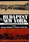 Budapest and New York: Studies in Metropolitan Transformation, 1870-1930: Studies in Metropolitan Transformation, 1870-1930
