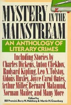 Mystery in the Mainstream: An Anthology of Literary Crimes