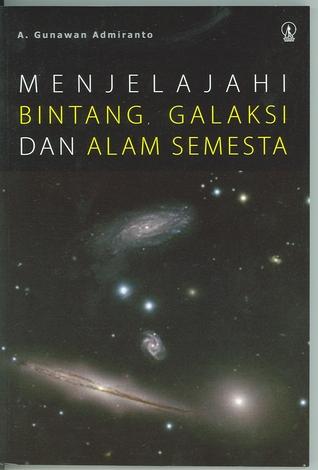 Menjelajahi Bintang, Galaksi, dan Alam Semesta