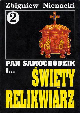 Pan Samochodzik i święty relikwiarz by Zbigniew Nienacki