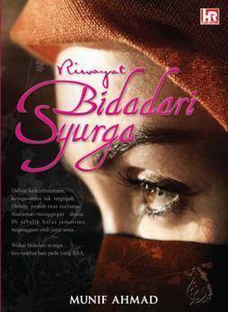 Riwayat Bidadari Syurga by Munif Ahmad