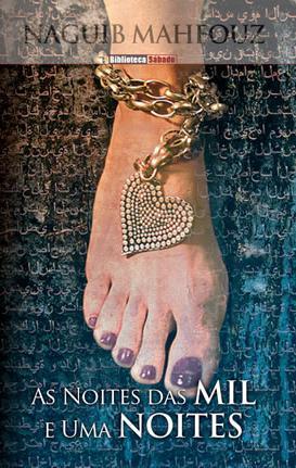As Noites das Mil e Uma Noites by Naguib Mahfouz