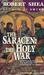 The Holy War (Saracen, #2)
