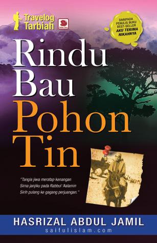 Rindu Bau Pohon Tin by Hasrizal Abdul Jamil