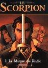 La Marque du Diable (Le Scorpion, #1)