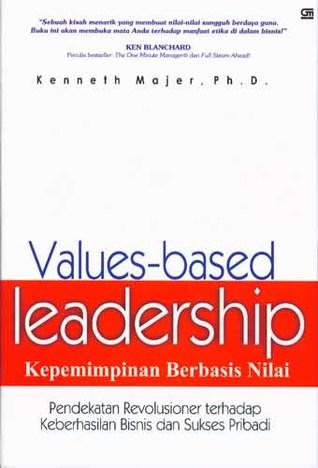 Values-based Leadership: Kepemimpinan Berbasis Nilai