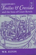 Shakespeare's Troilus and Cressida and the Inns of Court Revels