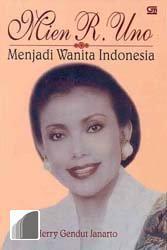Mien R. Uno, Menjadi Wanita Indonesia