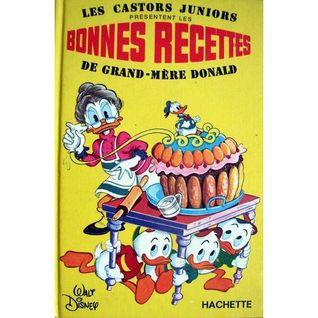 Bonnes Recettes de grand-mère Donald