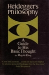 Heidegger's Philosophy: A Guide to His Basic Thought