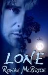 Lone by Rowan McBride