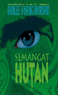 Semangat Hutan by Ramlee Awang Murshid