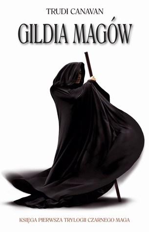 Gildia Magów (Trylogia Czarnego Maga, #1)