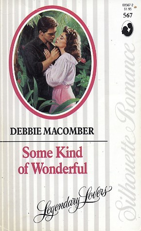 Some Kind of Wonderful by Debbie Macomber