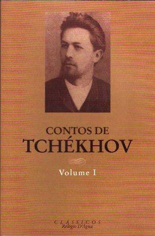 Contos de Tchékhov - Volume I