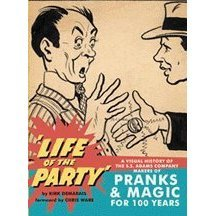 life-of-the-party-a-visual-history-of-the-s-s-adams-company-makers-of-pranks-magic-for-100-years