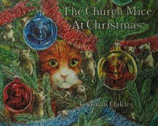 The Church Mice at Christmas by Graham Oakley