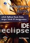 Pemrograman Java untuk Aplikasi Basis Data dengan Teknik XP Menggunakan IDE Eclipse (Paperback)
