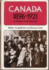 Canada: A Nation Transformed 1896-1921
