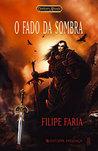 O Fado da Sombra (Crónicas de Allaryia, #6)
