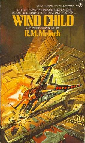 Wind Child by R.M. Meluch