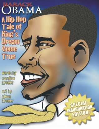 Barack Obama: A Hip Hop Tale of King's Dream Come True