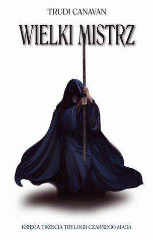 Wielki Mistrz (Trylogia Czarnego Maga, #3)