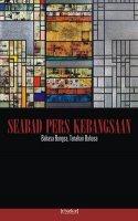 Seabad Pers Kebangsaan: Bahasa Bangsa, Tanah Air Bahasa