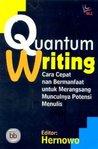 Quantum Writing: Cara Cepat nan Bermanfaat untuk Merangsang Munculnya Potensi Menulis