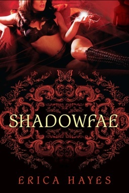 Shadowfae The Shadowfae Chronicles 1 By Erica Hayes