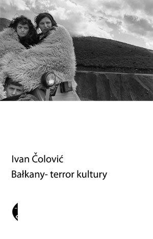 Bałkany - Terror Kultury