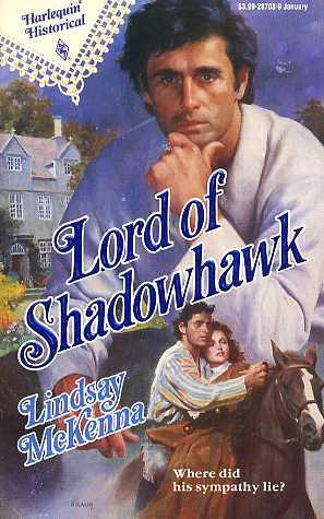 Lord Of Shadowhawk (Harlequin Historical...