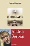 O biografie by Andrei Serban