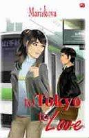To Tokyo To Love by Mariskova
