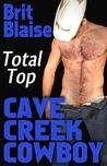 Cave Creek Cowboy Total Top (Cave Creek Cowboy #8)