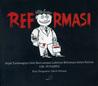 Reformasi: Sejak Tumbangnya Orde Baru sampai Lahirnya Reformasi dalam Kartun GM. Sudarta