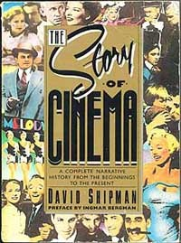 The Story Of Cinema: A Complete Narrative History, From The Beginnings To The Present