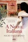 A Noiva Italiana by Nicky Pellegrino