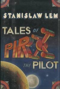 Tales of Pirx the Pilot by Stanisław Lem
