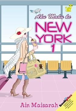 Aku Mahu Ke New York 1 by Ain Maisarah