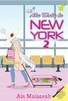 Aku Mahu Ke New York 2